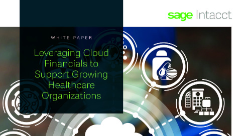 Cloud Financials Support Growing Healthcare Organizations