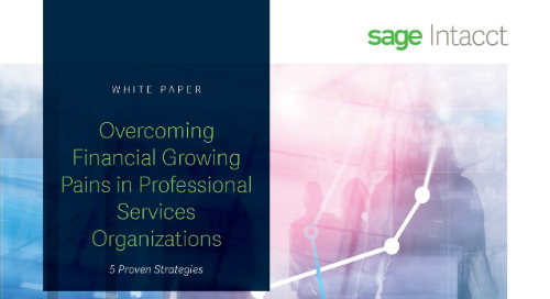 Five Strategies To Overcome Financial Growing Pains In Professional Services Organizations
