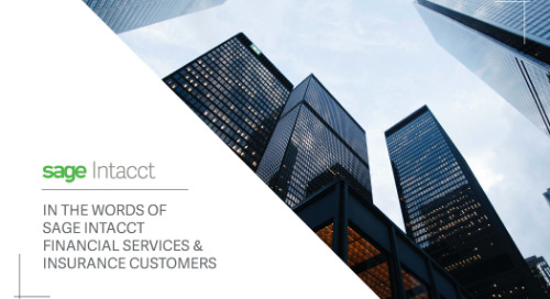 In the Words of Sage Intacct Financial Services & Insurance Customers