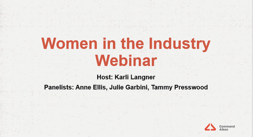 "It's a (Wo)Man's World Too! Check Out These Insights from Our Recent ""Women in the Industry"" Webinar"