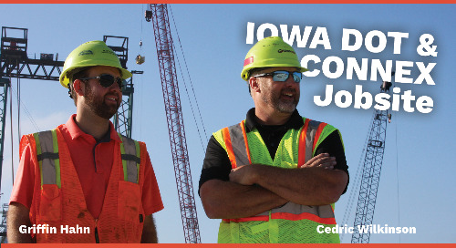 Iowa DOT Realizes Benefits of eTicketing with CONNEX Jobsite