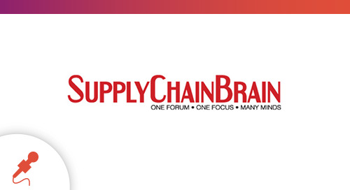"""Visibility, Collaboration Puts the Magic Into Differentiation and Meaningful Cost Savings"" Featured on SupplyChainBrain"