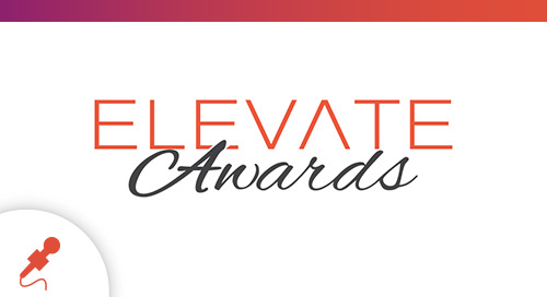Celebrate Outstanding Performance in Innovation – Nominations for 2020 ELEVATE Awards Now Available