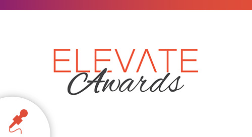 Extraordinary Companies Around the Globe Selected as Finalists for ELEVATE Best of the Year, Trendsetter, and Excellence Awards