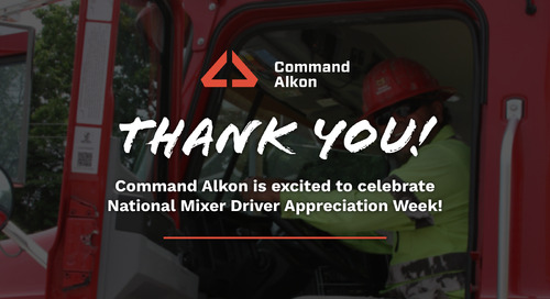 "Command Alkon Says ""Thank You"" to Concrete Mixer Truck Drivers"