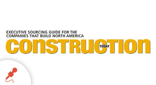 """""""Building A Better Future,"""" Featured in Construction Today Magazine"""