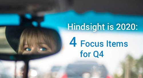 Webinar Recording: Hindsight is 2020 - 4 Focus Items for Q4