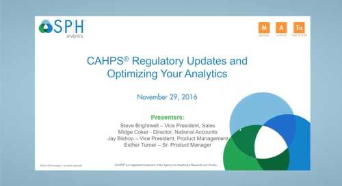 Webinar Recording: CAHPS Regulatory Updates and Optimizing Your Analytics