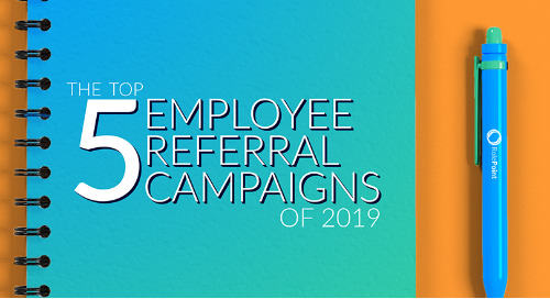 Top 5 Employee Referral Campaigns