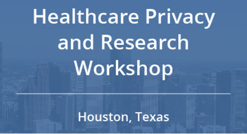 Free Healthcare Privacy and Research Workshop in Houston