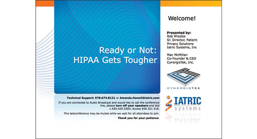 Ready or Not: HIPAA Just Got Tougher