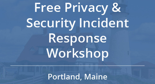 Free Privacy and Security Incident Response Workshop in Portland, ME