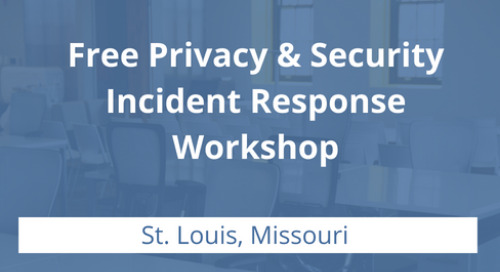 Free Privacy and Security Incident Response Workshop in St. Louis
