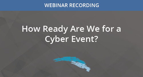 How Ready Are We for a Cyber Event?