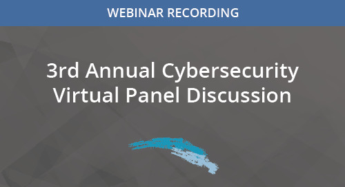 3rd Annual Cybersecurity Virtual Panel Discussion