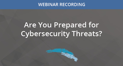 Are You Prepared for Cybersecurity Threats?