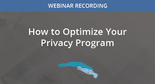 How to Optimize Your Privacy Program