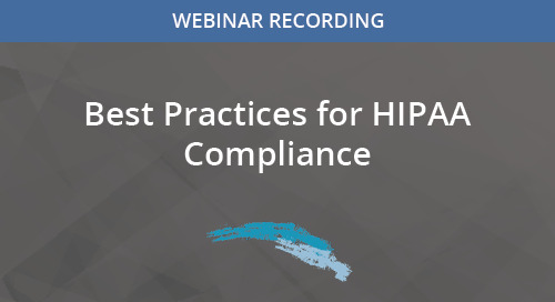 Best Practices for HIPAA Compliance