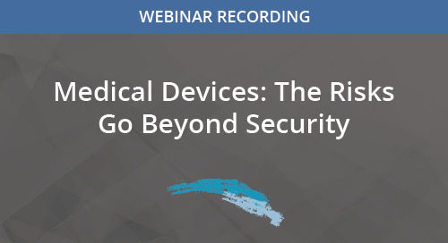 Medical Devices: The Risks Go Beyond Security