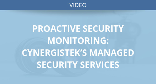 Proactive Security Monitoring: CynergisTek's Managed Security Services