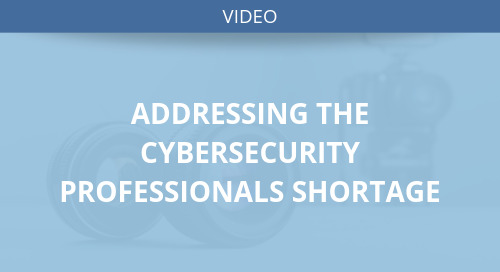 Addressing the Cybersecurity Professionals Shortage