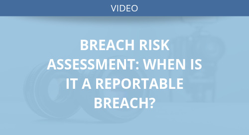 Breach Risk Assessment: When is it a Reportable Breach?