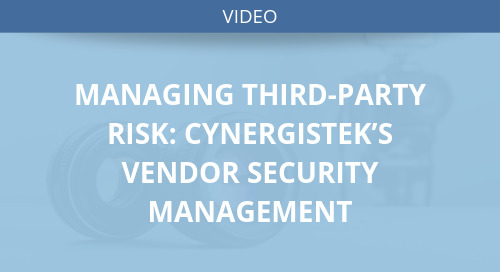Managing Third Party Risk: CynergisTek's Vendor Security Management
