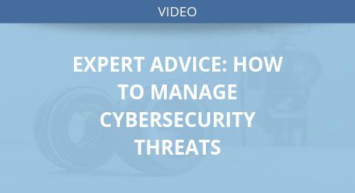 Expert Advice: How to Manage Cybersecurity Threats
