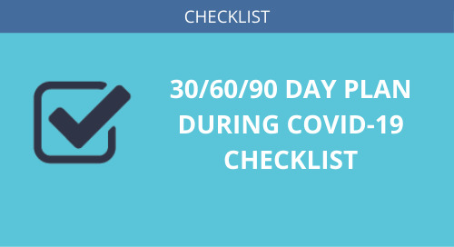 30/60/90 Plan During Covid-19 Checklist