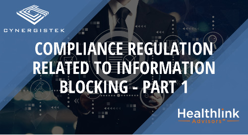 Compliance Regulation Related to Information Blocking - Part One