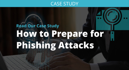 How to Prepare for Phishing Attacks