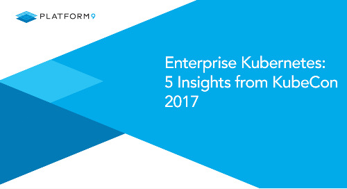 Enterprise Kubernetes: 5 Insights from KubeCon 2017