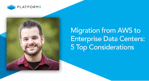 Migration from AWS to Enterprise Data Centers : 5 Top Considerations