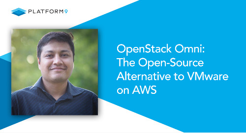 OpenStack Omni: The Open-Source Alternative to VMware on AWS