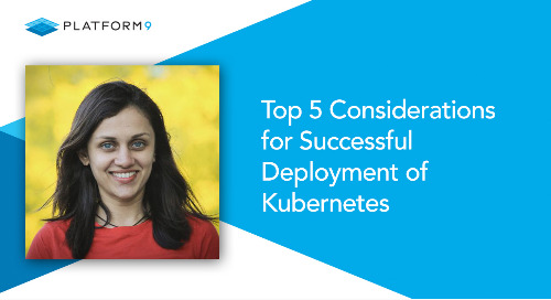 Top 5 Considerations for Successful Deployment of Kubernetes