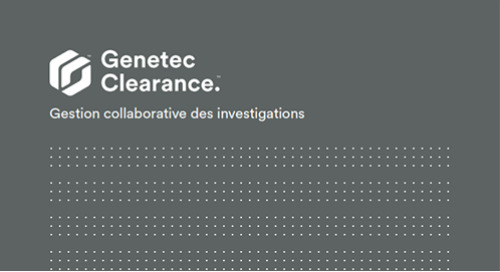 Gestion des dossiers Genetec Clearance