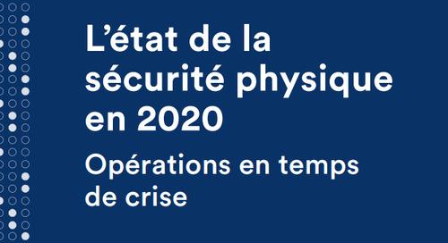 L'état de la sécurité physique en 2020