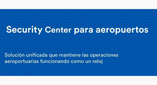 Security Center para aeropuertos