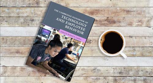 The Cambridge Handbook of Technology and Employee Behavior: a must-read