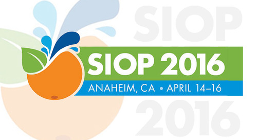 The 2016 SIOP Conference in Anaheim, CA