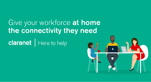 Give your workforce at home the connectivity they need
