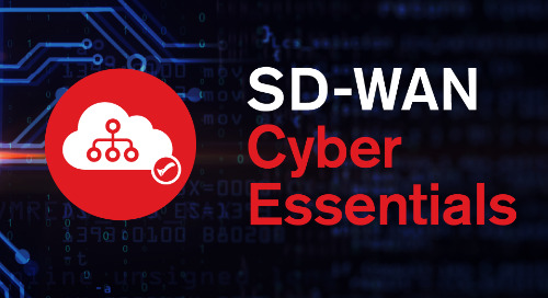 SD-WAN Cyber Essentials: putting security at the centre of your application estate strategy