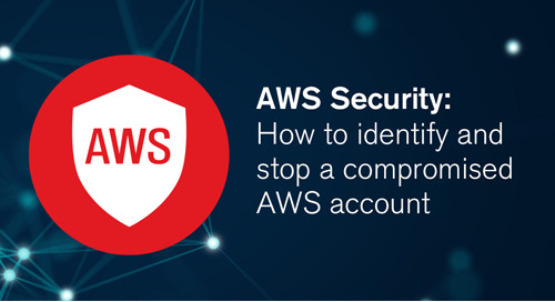 Blog | How to identify and stop a compromised AWS account