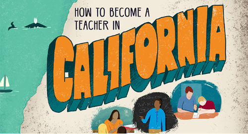 Your roadmap to becoming a teacher in California