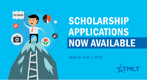 2018 TMLT Scholarship Applications Now Available