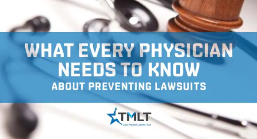 What every physician needs to know about preventing lawsuits