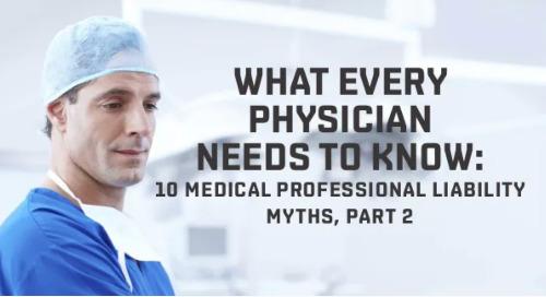 10 Medical Professional Liability Myths, Part 2