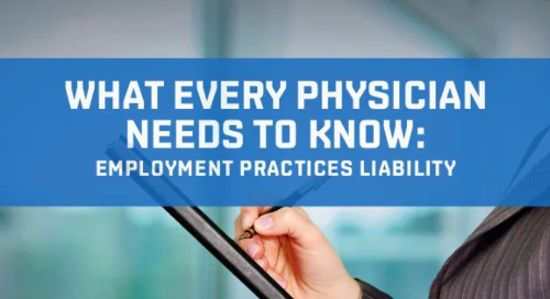 What Every Physician Needs to Know: Employment Practices Liability