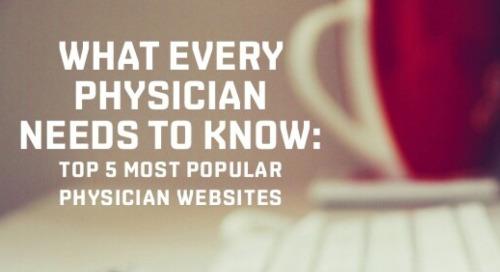 Top 5 Physician Websites