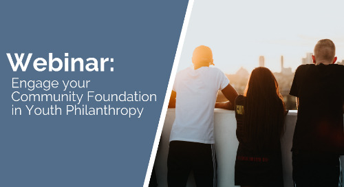 Engage Your Community Foundation in Youth Philanthropy